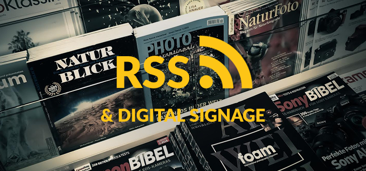 RSS and Digital Signage
