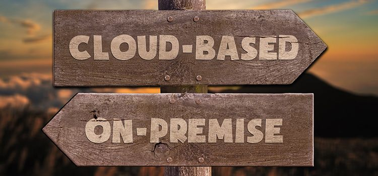 Cloud-based vs. On-premise