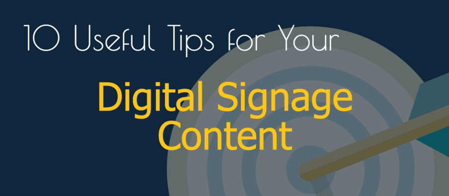 10 Useful Tips for Your Digital Signage Content (Infographic)